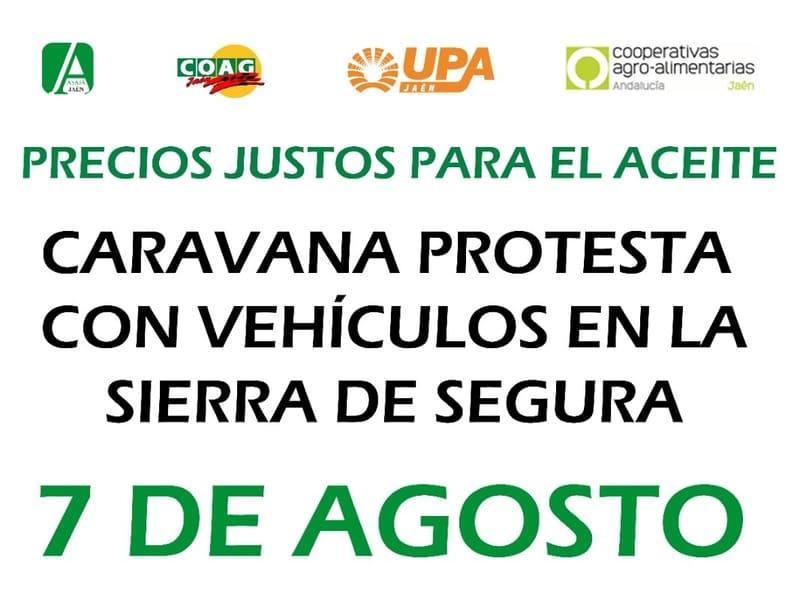 Manifestación en la Sierra de Segura para exigir unos precios justos para el aceite
